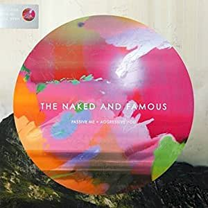 The Naked And Famous - Passive Me o Aggressive You