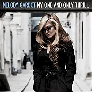 My One And Only Thrill: Melody Gardot, Melody Gardot: Amazon.fr: Musique