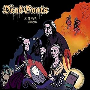 All of Them Witches : The Dead Goats: Amazon.fr: Musique